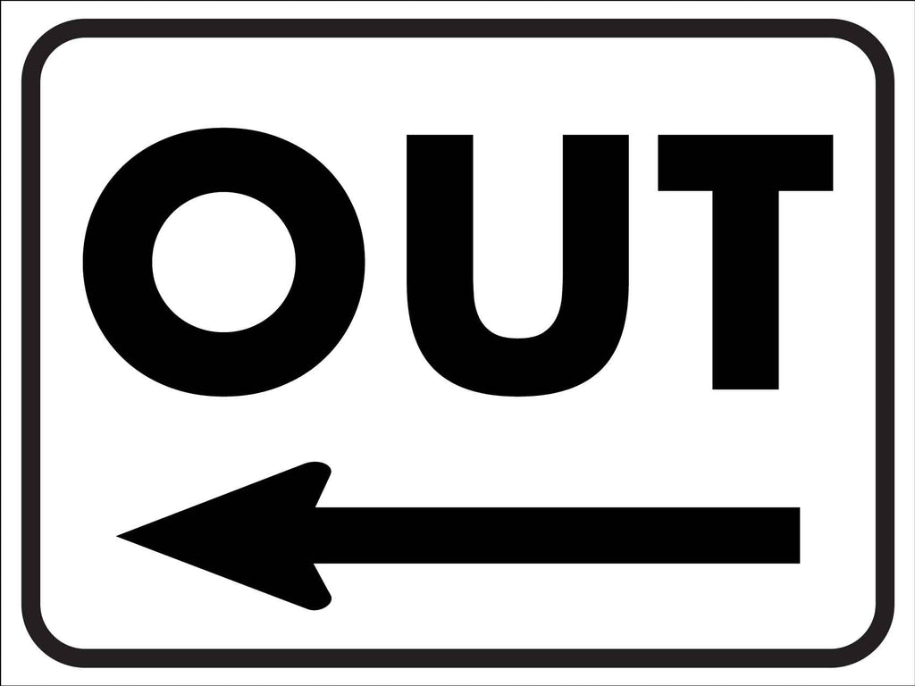 Out (Left Arrow) Sign