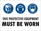 PPE Must be Worn Sign 4