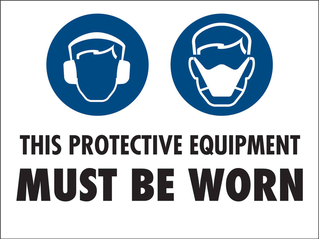 PPE Must be Worn Sign 5