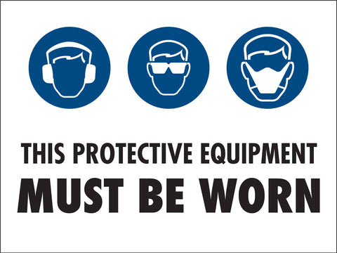 PPE Must be Worn Sign 7