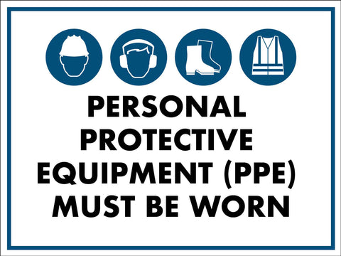 PPE Must be Worn Sign 1