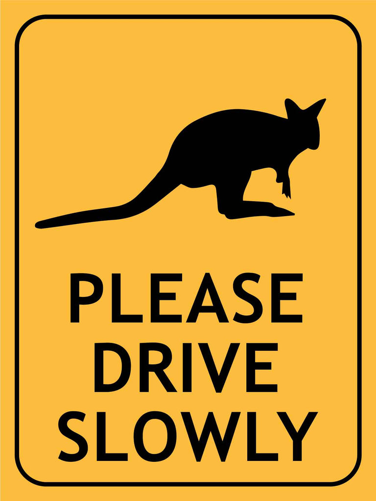 Pademelon Please Drive Slowly Sign