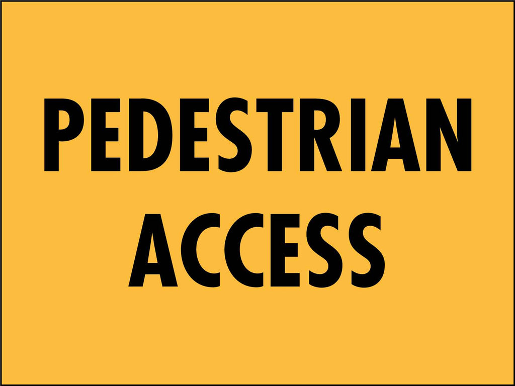 Pedestrians Access Sign