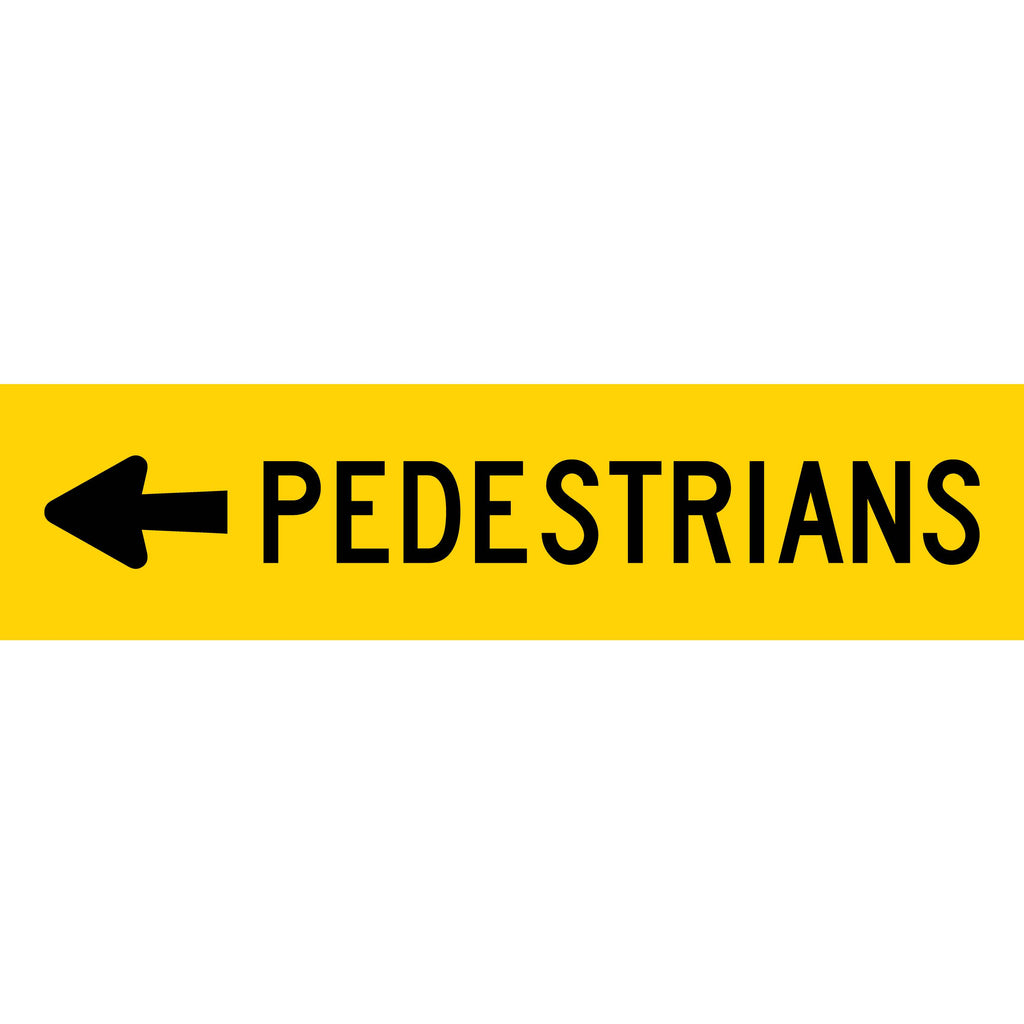 Pedestrians (Arrow Left) Long Skinny Multi Message Reflective Traffic Sign