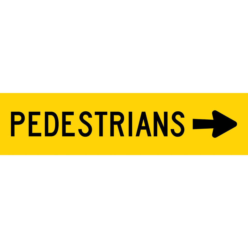Pedestrians (Arrow Right) Long Skinny Multi Message Reflective Traffic Sign