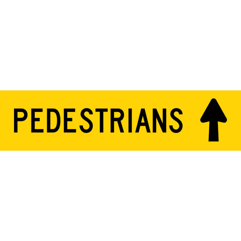 Pedestrians (Arrow Up) Long Skinny Multi Message Reflective Traffic Sign