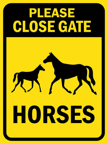 Please Close Gate Horses Sign