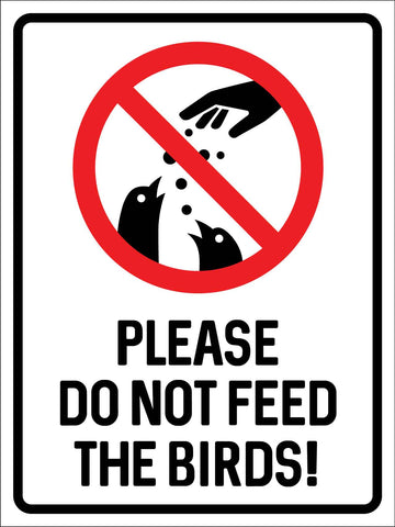 Please Do Not Feed the Birds Symbol Sign