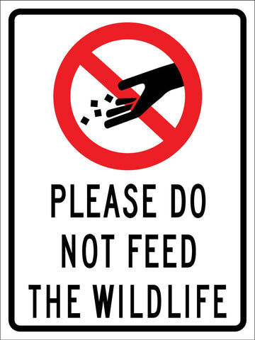 Please Do Not Feed the Wildlife Symbol Sign