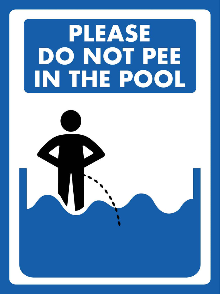 Please Do Not Pee in the Pool Sign