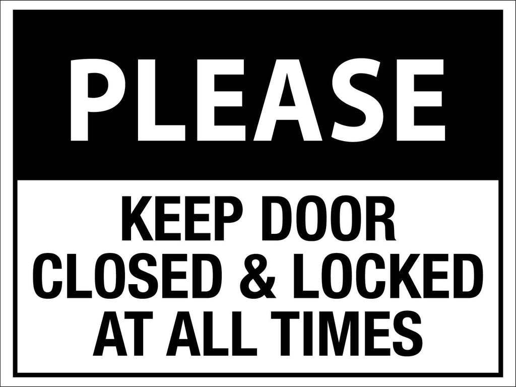 Please Keep Door Closed & Locked At All Times Sign