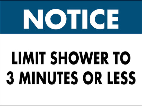 Please Limit Shower to 3 Minutes or Less Sign