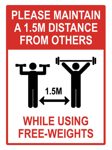 Please Maintain 1.5m Distance From Others While Using Free-Weights Sign
