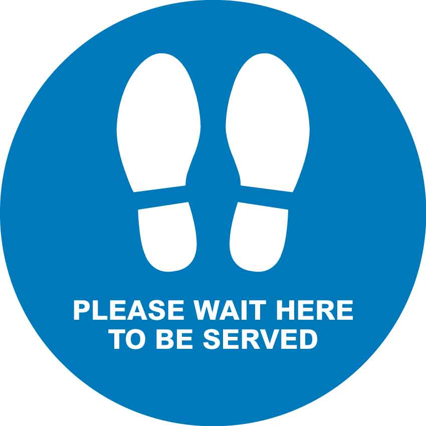 Please Wait Here to Be Served Floor Sticker - Anti Slip