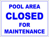 Pool Area Closed For Maintenance Sign