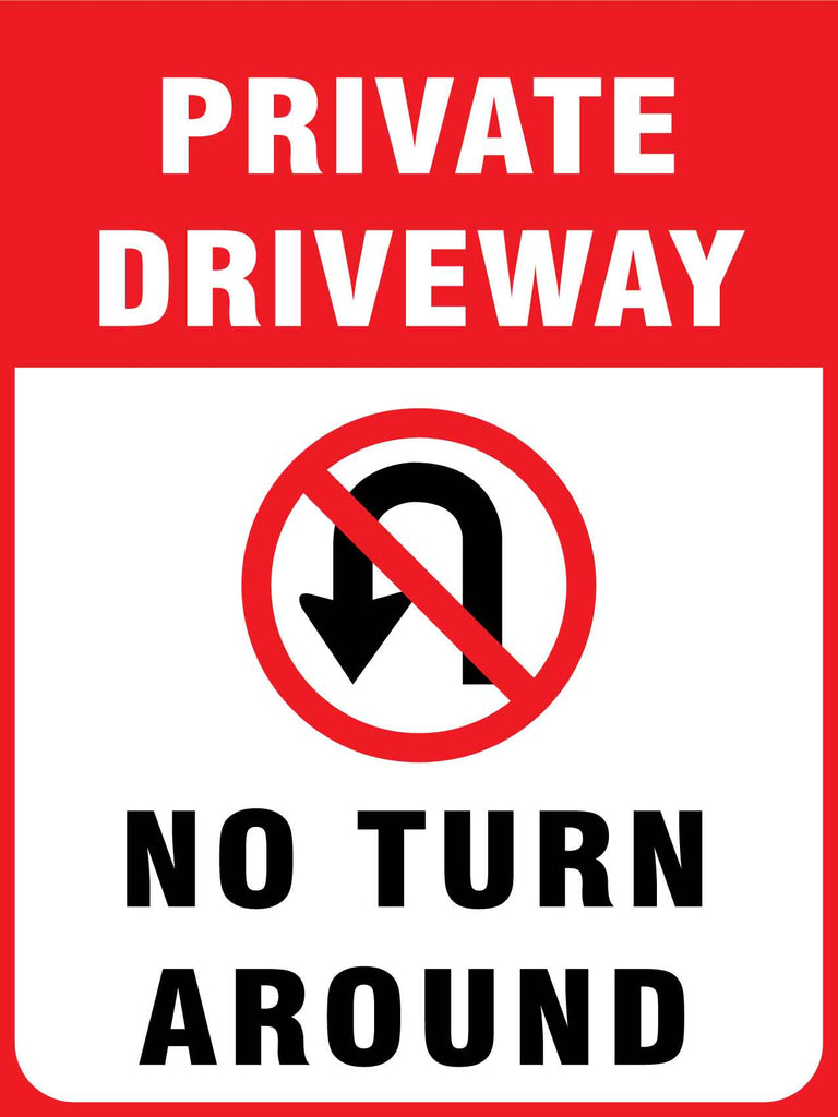 Private Driveway No Turn Around Sign