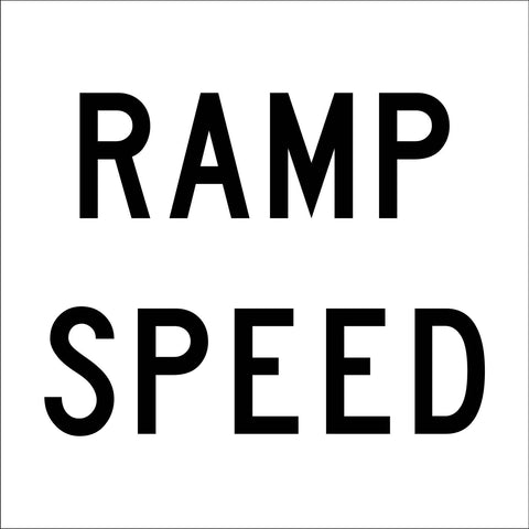 Ramp Speed Multi Message Reflective Traffic Sign