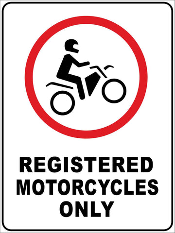 Registered Motorcycles Sign