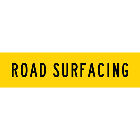Road Surfacing Long Skinny Multi Message Reflective Traffic Sign