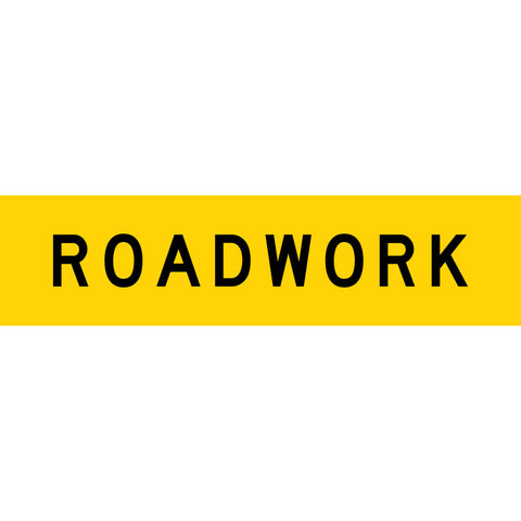 Roadwork Long Skinny Multi Message Reflective Traffic Sign