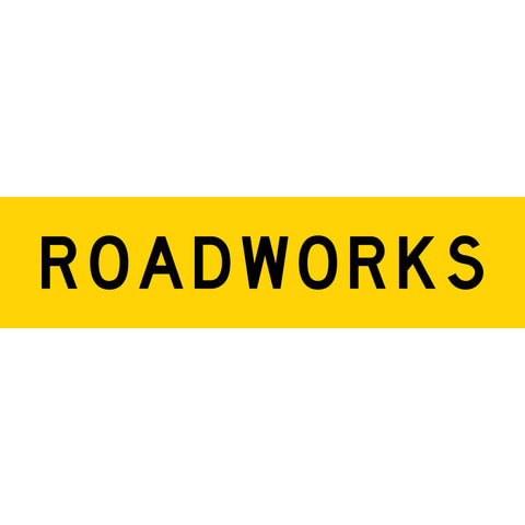 Roadworks Long Skinny Multi Message Reflective Traffic Sign