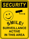 Security Smile Surveillance Active In This Area Sign