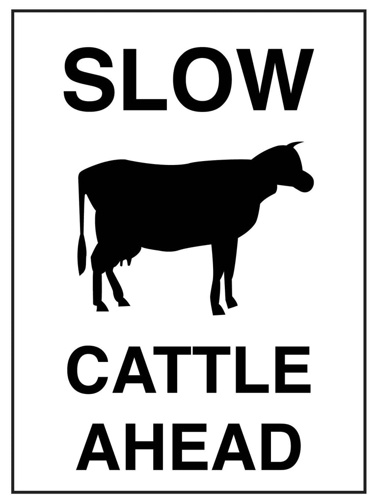 Slow Cattle Ahead White Sign