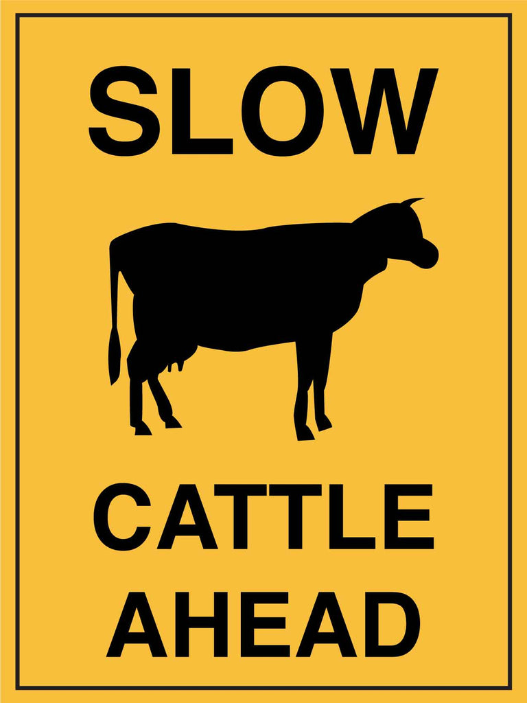 Slow Cattle Ahead Sign