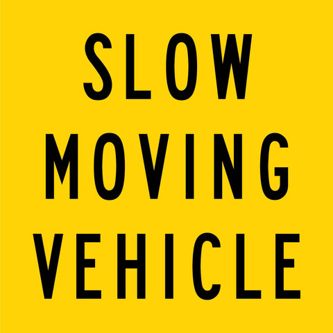 Slow Moving Vehicle Multi Message Reflective Traffic Sign