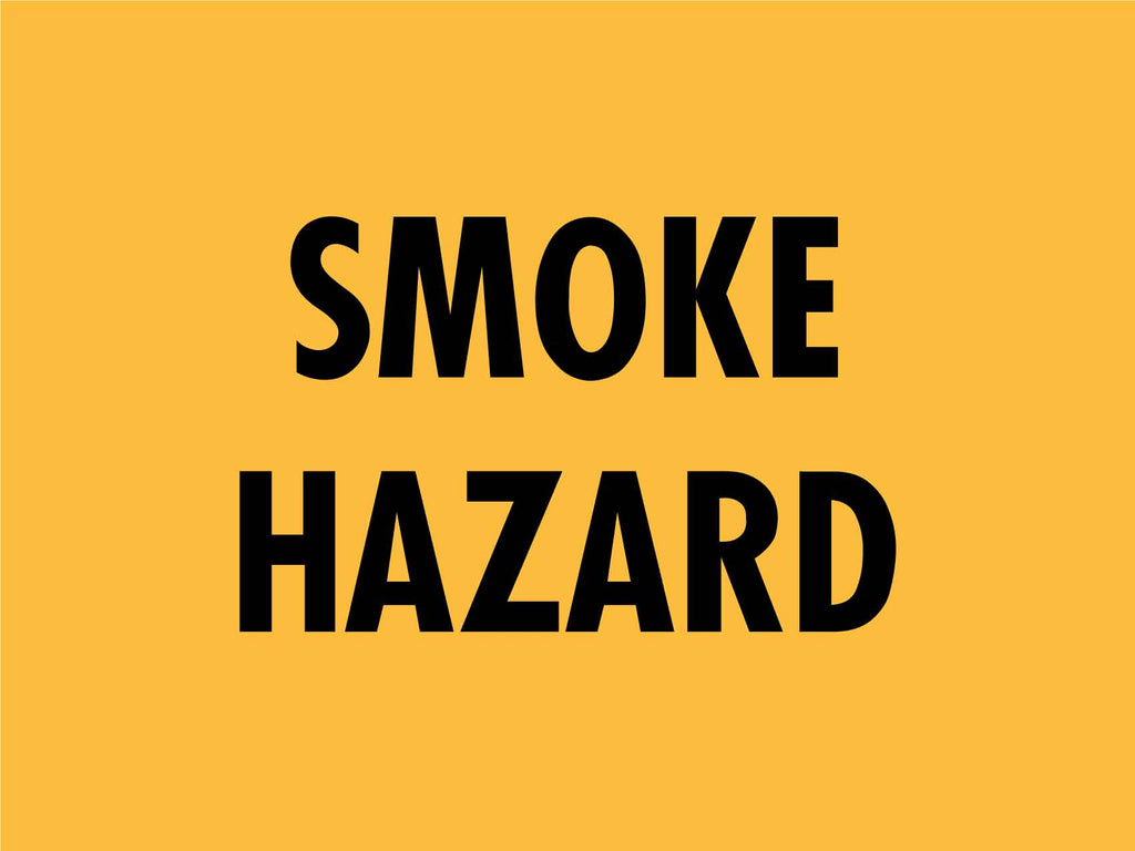Smoke Hazard Sign