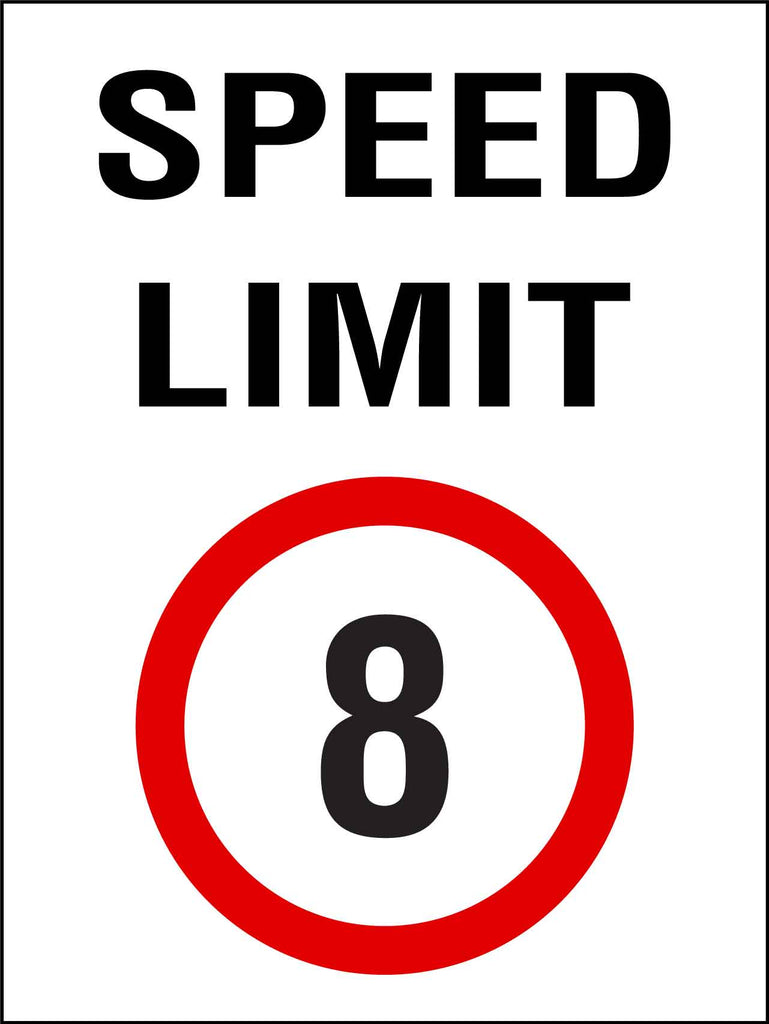 Speed Limit 8km Sign