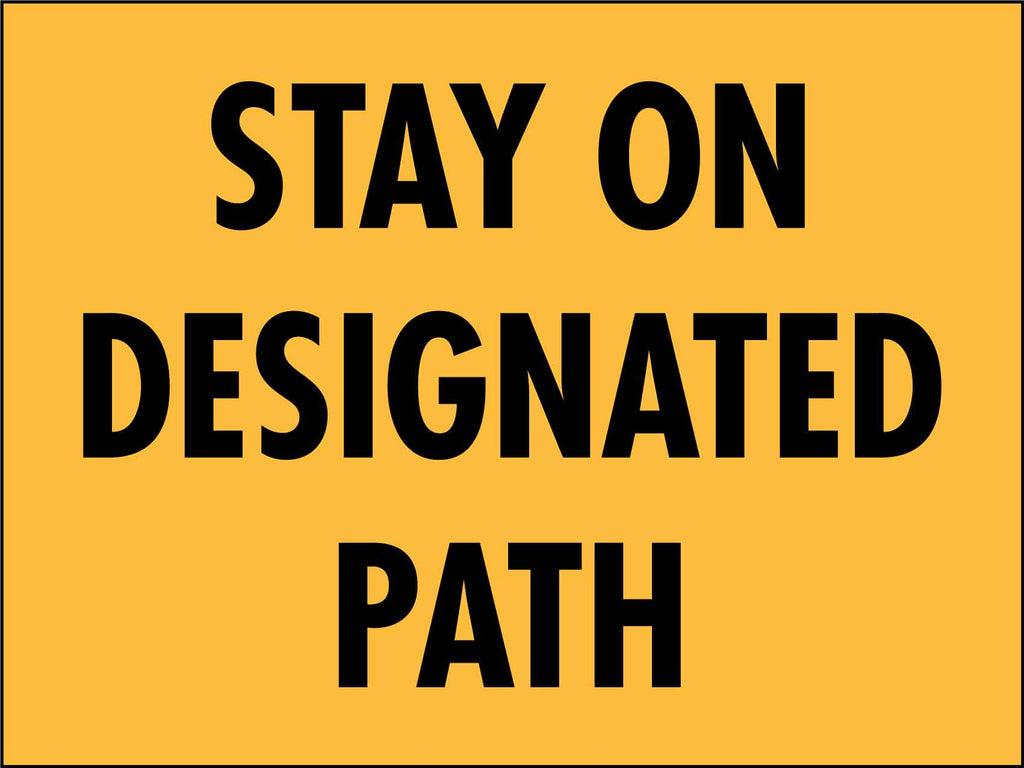 Stay On Designated Path Sign