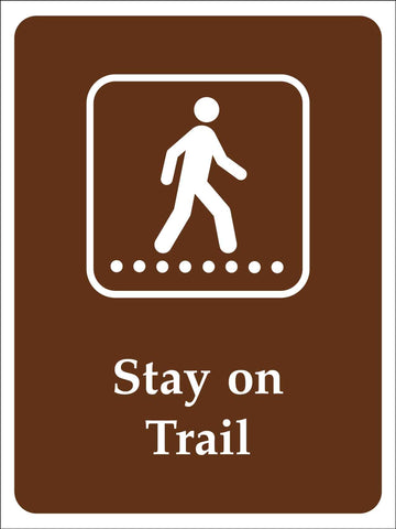 Stay On Trail Campground Sign