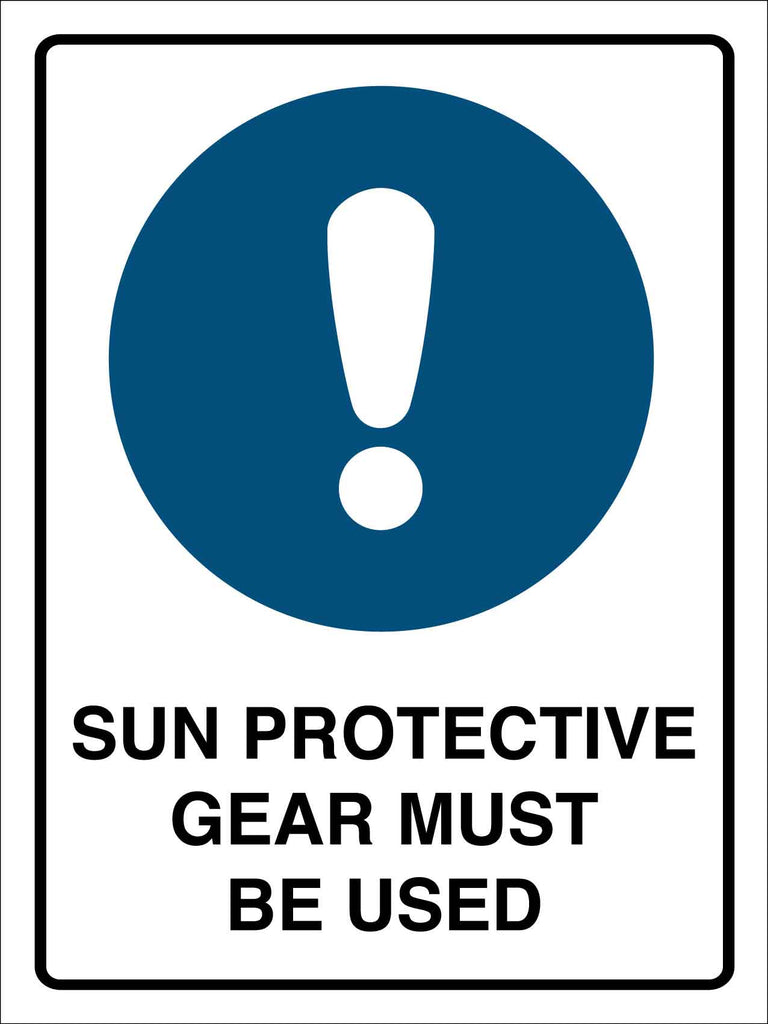 Sun Protection Gear Must be Used Sign