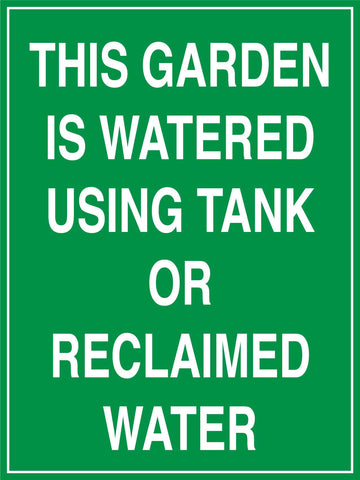 This Garden Is Watered Using Tank Or Reclaimed Water Sign