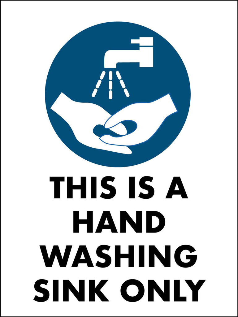 This Is A Hand Washing Sink Only Sign