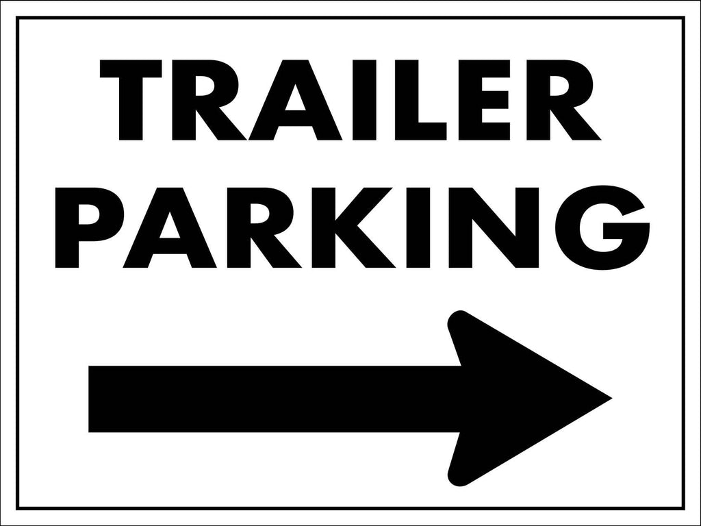 Trailer Parking Right Sign
