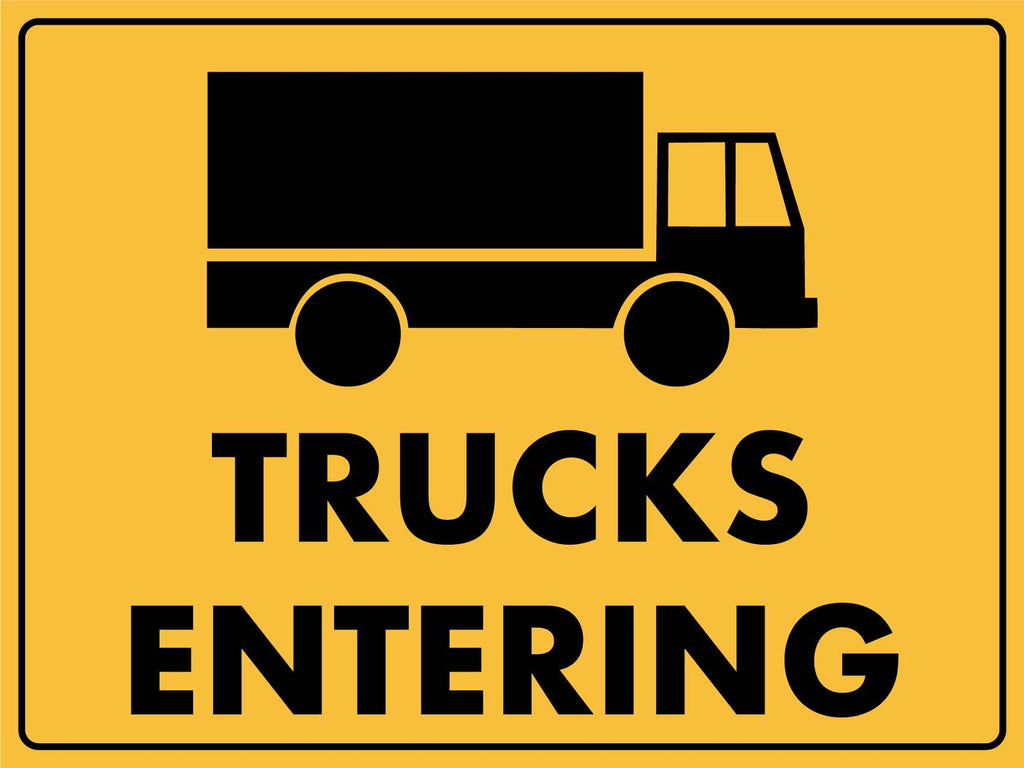Trucks Entering Image Sign