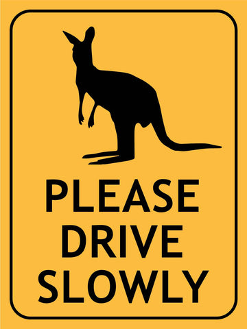 Wallaby Please Drive Slowly Sign