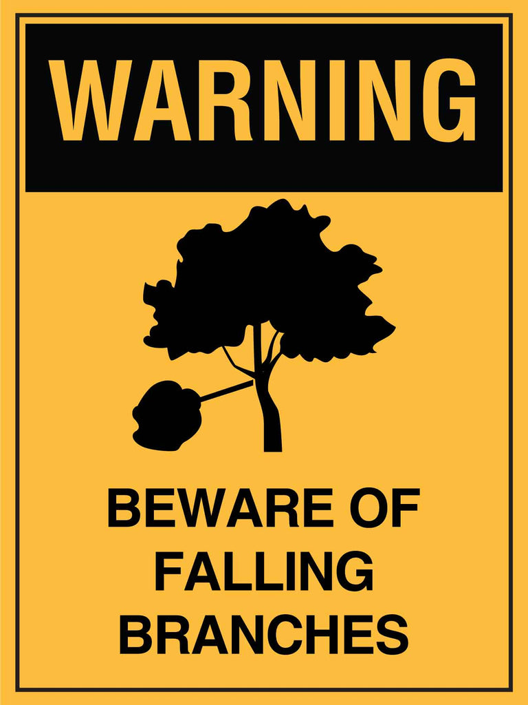 Warning Beware of Falling Branches Sign