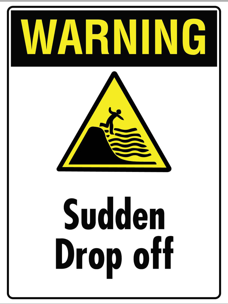 Warning Sudden Drop Off Sign