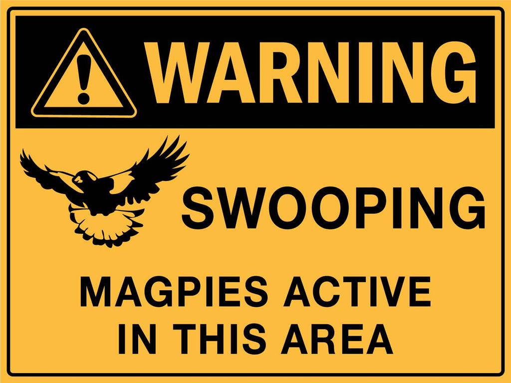 Warning Swooping Magpies Active in this Area Sign