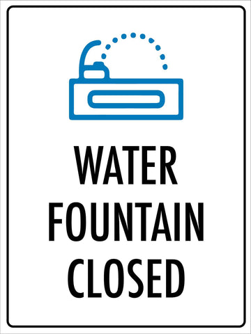 Water Fountain Closed Sign