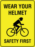 Wear Your Helmet Safety First Sign