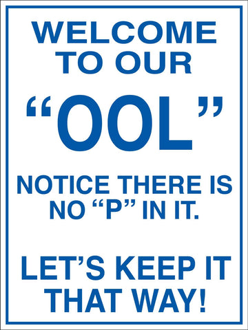 "Welcome To Our ""OOL"" Sign"
