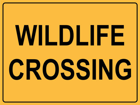 Wildlife Crossing Sign