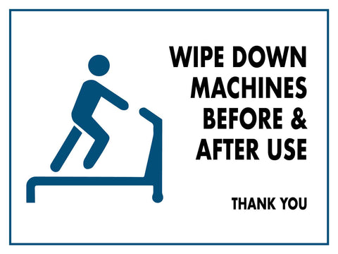 Wipe Down Machine Before and After Use