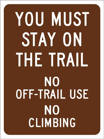 You Must Stay on the Trail Campground Sign