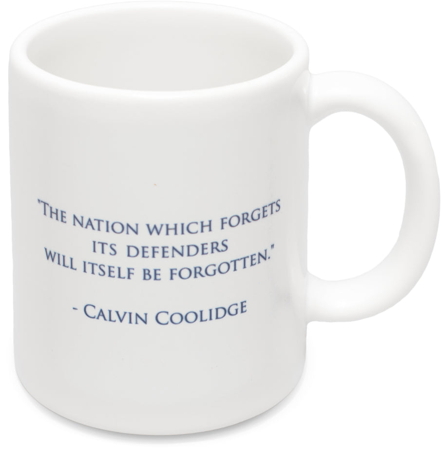 """The Nation Which Forgets its Defenders.."" Ceramic Coffee Mug"