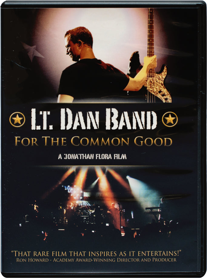 Lt. Dan Band: For The Common Good DVD